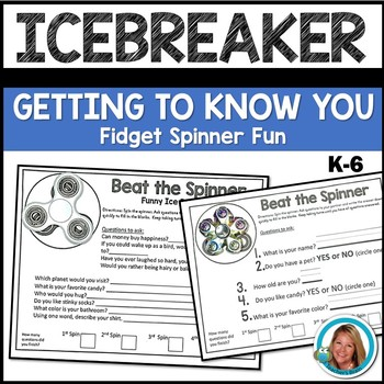 Fidget Spinner Activities ICEBREAKERS Getting to Know You
