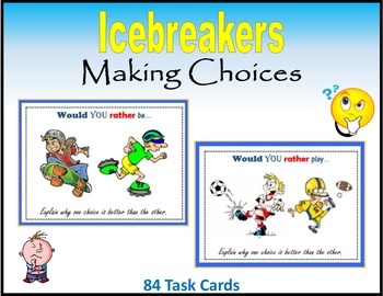 Icebreakers:  Making Choices