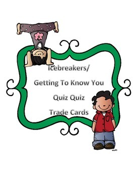 Icebreakers Quiz Quiz Trade Cards