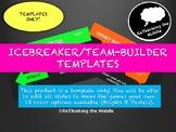 Icebreakers/Team-Builders Template