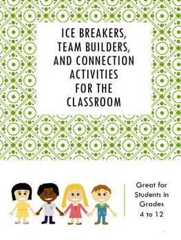 Icebreakers, Team Builders, and Connection Activities