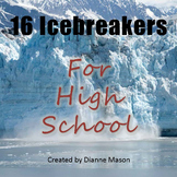 16 Icebreakers for High School
