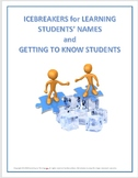 Icebreakers for Learning Students' Names and Getting to Kn