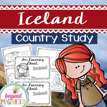 Iceland Country Study | 48 Pages for Differentiated Learni