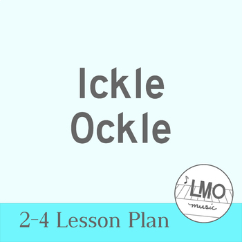 Ickle Ockle - A Name Activity with Movement & Unpitched Percussion