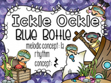 Ickle Ockle: A folk song to teach ta rest and la