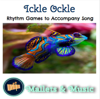 Ickle Ockle: Rhythm Games to Accompany Song