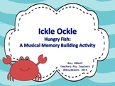 Ickle Ockle: a Music Memory Building Activity