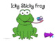 Icky Sticky Frog! Interactive Book Companion