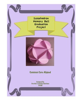 "Icosahedron ""Memory Ball"" - A Geometrical Gradution Project!"