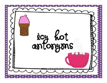 Icy Hot Antonyms {FREE}