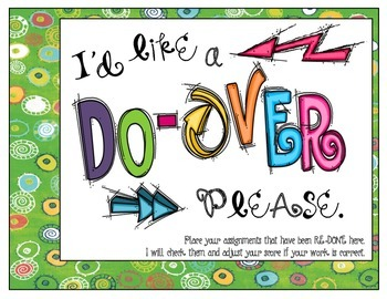 I'd Like a Do-Over (Make-Up or Corrections to Assignments Sign)