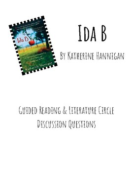Ida B Guided Reading and Literature Circle Discussion Questions