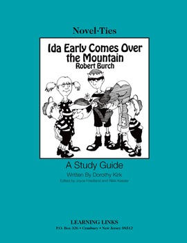 Ida Early Comes Over the Mountain - Novel-Ties Study Guide