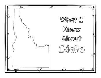 Idaho Graphic Organizers (Perfect for KWL charts and geography!)