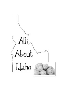 Idaho Lapbook/Interactive Notebook.  US State History.  Geography.