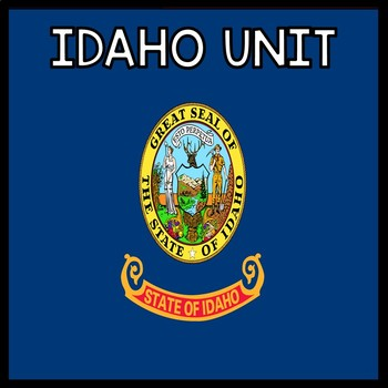 Idaho Social Studies Unit - (No Prep)