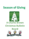 Idea: Charlie Brown Christmas Bulletin Board- Season of Giving