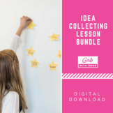 Idea Collecting Lesson Bundle - Teach Creativity and How t