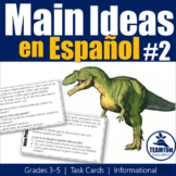 Idea Principal - Main Idea Task Cards 2 in Spanish