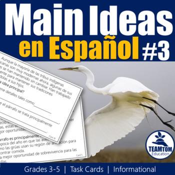 Idea Principal - Main Idea Task Cards 3 in Spanish
