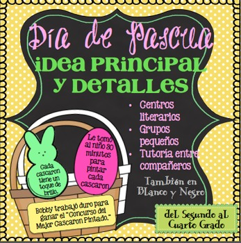 Idea Principal Pascua Segundo-Cuarto Grado / Easter Main Idea in Spanish