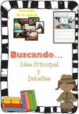 Idea Principal y Detalles / Main Idea and Supporting Detai