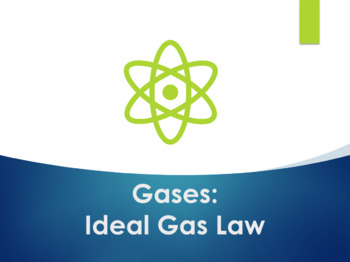 Ideal Gas Law PowerPoint for Chemistry