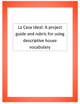 Ideal House Project for Spanish I Students