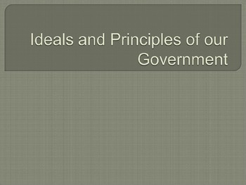 Ideals and Principles of our Government