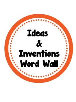 Ideas and Inventions Word Wall