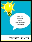 Ideas and Resources for the Nontraditional Classroom: Tips