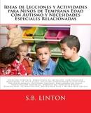Autismo Ideas de Lecciones y Actividades para Niños de Temprana Edad con Autismo