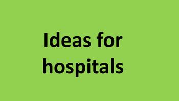 Ideas for hospitals