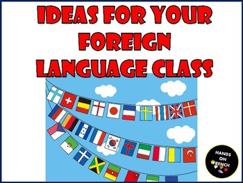 Ideas for your foreign language class
