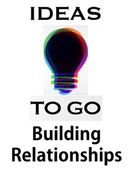 Ideas to Go: Building Relationships