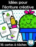 Idées pour l'écriture créative - 16 cartes à tâches