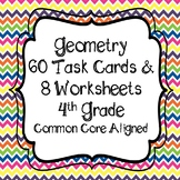 Geometry 60 Task Cards and 8 Worksheets 4th Grade Common C