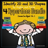 Identify 2D and 3D Shapes 4- Hyperdocs Bundle