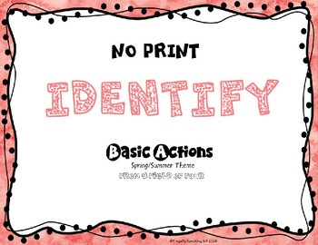 Identify Actions NO PRINT