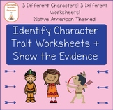 Character Traits: Identify + Show the Evidence Reading Passages