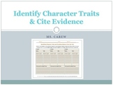 Identify Character Traits and Cite Evidence