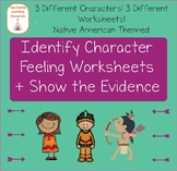 Character's Feeling: Identify + Show the Evidence Reading Passages