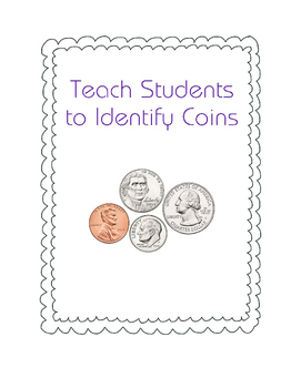 Identify Coins - BIG Packet to Help Your Students
