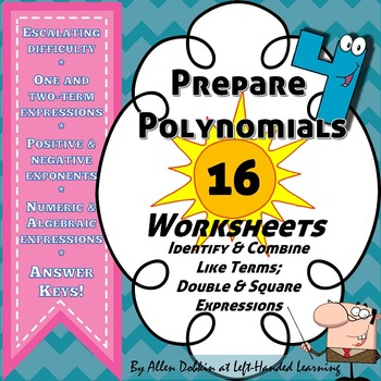 Identify / Combine Like Terms + Double / Square Expressions Prep for Polynomials