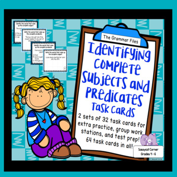 Identify Complete Subjects and Complete Predicates - ELA Task Cards