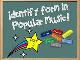 Identify Form in Pop Music - PART THREE!