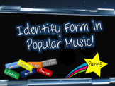 Identify Form in Pop Music - Part FIVE!