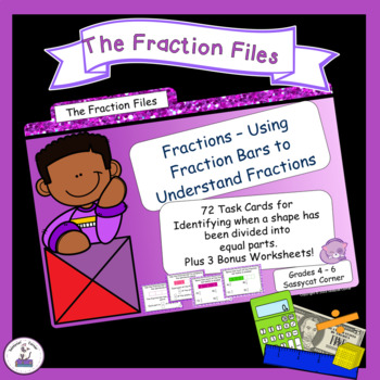 Identify Fractions - Understanding Fractions Using Fraction Bars Task Cards