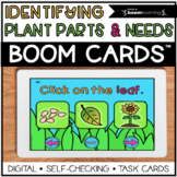 Identify Parts of a Plant and Plant Needs Boom Cards ™